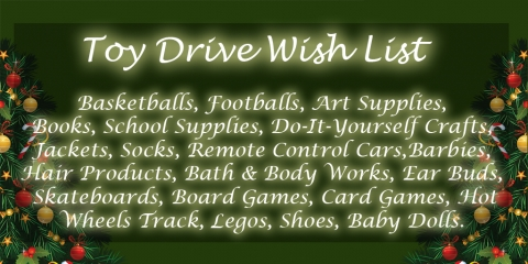 Graphic showing the wish list for the annual Holiday Toy Drive