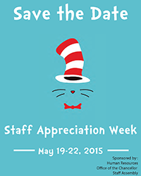 The 2015 Staff Appreciation Week at UC Merced is May 18 through May 22